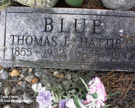 BLUE, HATTIE C. - Lake County, Colorado | HATTIE C. BLUE - Colorado Gravestone Photos