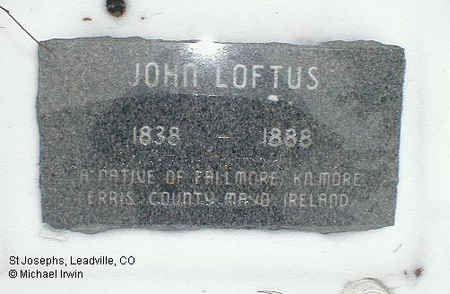 LOFTUS, JOHN - Lake County, Colorado | JOHN LOFTUS - Colorado Gravestone Photos