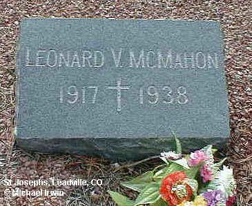 MCMAHON, LEONARD V. - Lake County, Colorado | LEONARD V. MCMAHON - Colorado Gravestone Photos