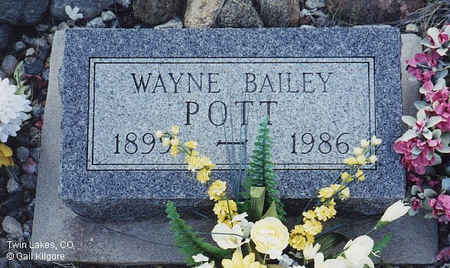 POTT, WAYNE BAILEY - Lake County, Colorado | WAYNE BAILEY POTT - Colorado Gravestone Photos
