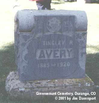 AVERY, TINGLEY R. - La Plata County, Colorado | TINGLEY R. AVERY - Colorado Gravestone Photos