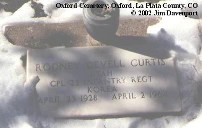 CURTIS, RODNEY  DEVELL - La Plata County, Colorado | RODNEY  DEVELL CURTIS - Colorado Gravestone Photos
