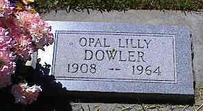DOWLER, OPAL LILLY - La Plata County, Colorado | OPAL LILLY DOWLER - Colorado Gravestone Photos