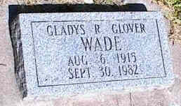 WADE, GLADYS R. GLOVER - La Plata County, Colorado | GLADYS R. GLOVER WADE - Colorado Gravestone Photos