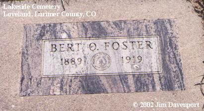 FOSTER, BERT O. - Larimer County, Colorado | BERT O. FOSTER - Colorado Gravestone Photos