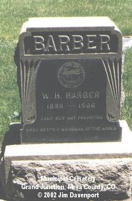 BARBER, W. H. - Mesa County, Colorado | W. H. BARBER - Colorado Gravestone Photos