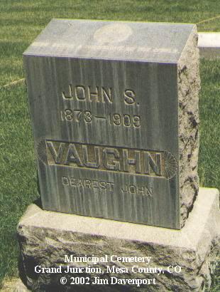 VAUGHN, JOHN S. - Mesa County, Colorado | JOHN S. VAUGHN - Colorado Gravestone Photos