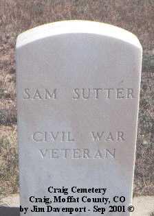 SUTTER, SAM - Moffat County, Colorado | SAM SUTTER - Colorado Gravestone Photos