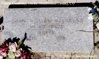 BERTRAND, JOHN WILLIAM - Montezuma County, Colorado | JOHN WILLIAM BERTRAND - Colorado Gravestone Photos