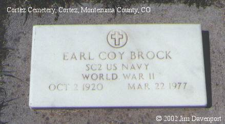 BROCK, EARL COY - Montezuma County, Colorado | EARL COY BROCK - Colorado Gravestone Photos