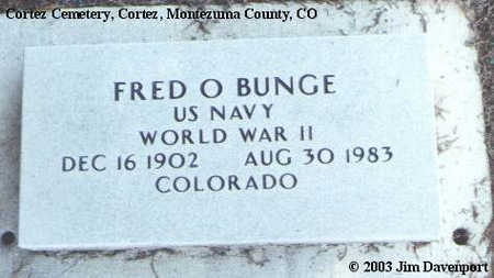 BUNGE, FRED O. - Montezuma County, Colorado | FRED O. BUNGE - Colorado Gravestone Photos