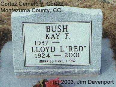 BUSH, KAY F. - Montezuma County, Colorado | KAY F. BUSH - Colorado Gravestone Photos