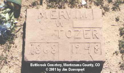 TOZER, MERVIN W. - Montezuma County, Colorado   MERVIN W. TOZER - Colorado Gravestone Photos