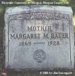 BAUER, MARGARET M. - Morgan County, Colorado | MARGARET M. BAUER - Colorado Gravestone Photos