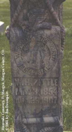 ZITTLE, W. H. - Morgan County, Colorado | W. H. ZITTLE - Colorado Gravestone Photos