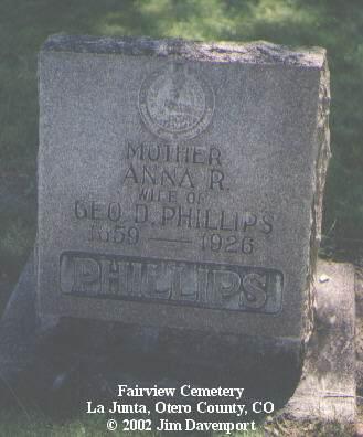 PHILLIPS, ANNA R. - Otero County, Colorado | ANNA R. PHILLIPS - Colorado Gravestone Photos