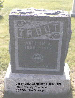 TROUT, ARTHUR A. - Otero County, Colorado | ARTHUR A. TROUT - Colorado Gravestone Photos