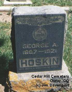 HOSKIN, GEORGE A. - Ouray County, Colorado | GEORGE A. HOSKIN - Colorado Gravestone Photos