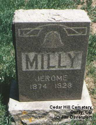 MILLY, JEROME - Ouray County, Colorado | JEROME MILLY - Colorado Gravestone Photos