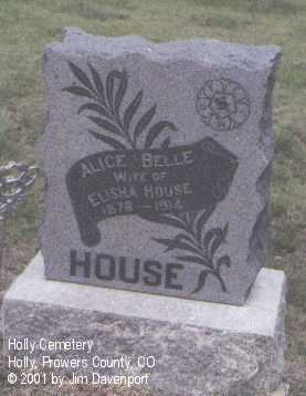 HOUSE, ALICE BELLE - Prowers County, Colorado | ALICE BELLE HOUSE - Colorado Gravestone Photos