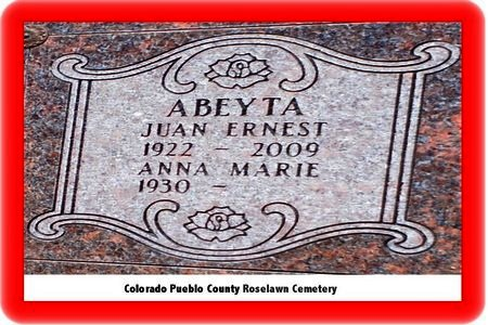 ABEYTA, JUAN ERNEST - Pueblo County, Colorado | JUAN ERNEST ABEYTA - Colorado Gravestone Photos