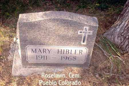 HIBLER, MARY - Pueblo County, Colorado | MARY HIBLER - Colorado Gravestone Photos