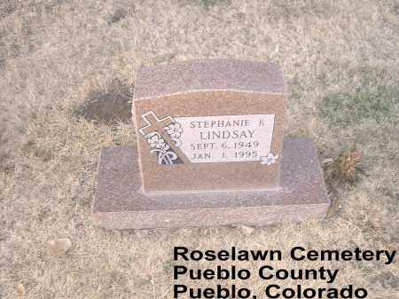 LINDSAY, STEPHANIE K. - Pueblo County, Colorado | STEPHANIE K. LINDSAY - Colorado Gravestone Photos