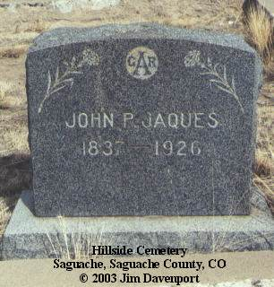 JAQUES, JOHN P. - Saguache County, Colorado | JOHN P. JAQUES - Colorado Gravestone Photos