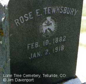 TEWKSBURY, ROSE E. - San Miguel County, Colorado | ROSE E. TEWKSBURY - Colorado Gravestone Photos