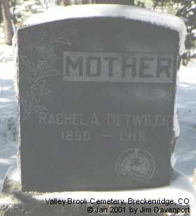 DETWILER, RACHEL A. - Summit County, Colorado | RACHEL A. DETWILER - Colorado Gravestone Photos