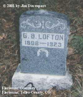 LOFTON, G. B. - Teller County, Colorado | G. B. LOFTON - Colorado Gravestone Photos