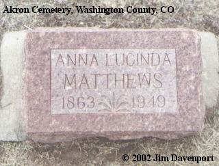 MATTHEWS, ANNA LUCINDA - Washington County, Colorado | ANNA LUCINDA MATTHEWS - Colorado Gravestone Photos