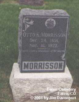 MORRISSON, OTTO K. - Weld County, Colorado | OTTO K. MORRISSON - Colorado Gravestone Photos
